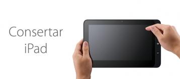 substituir vidro ipad