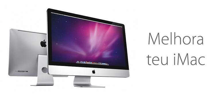 Melhora teu iMac