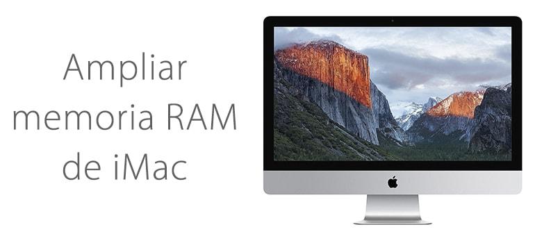 Ampliar la memoria RAM de tu iMac