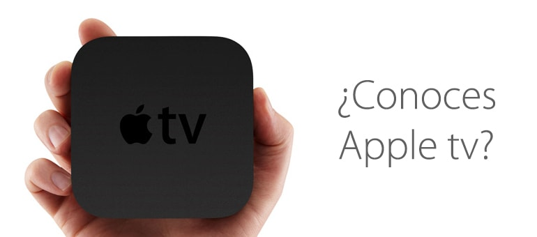 Conoce Apple Tv