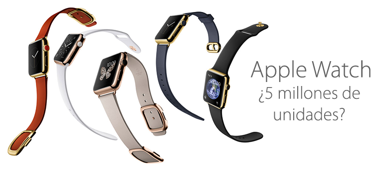 Apple prepara 5 millones de Apple Watch para su lanzamiento