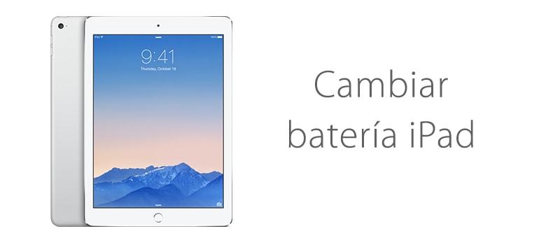 Cambiar la batería de iPad Air si dura muy poco