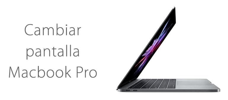 Cambiar la pantalla rota de tu Macbook Pro