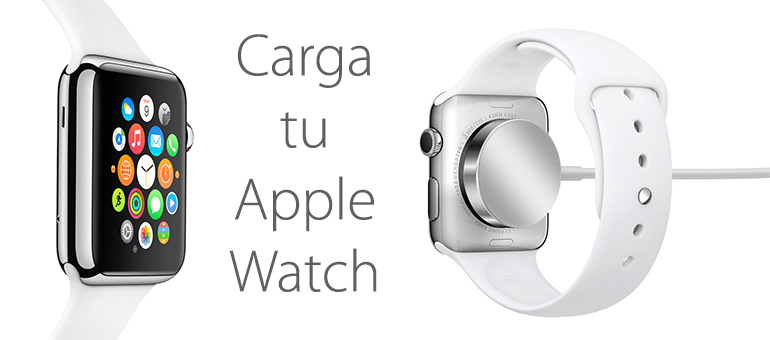¿Cómo se carga Apple Watch?