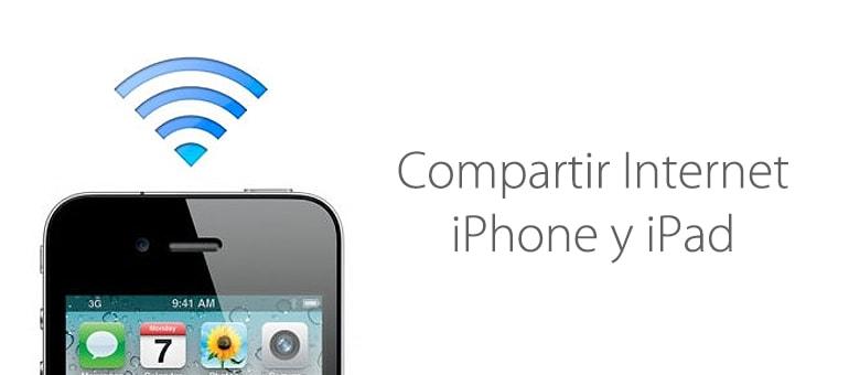 Cómo compartir internet desde iPhone y iPad