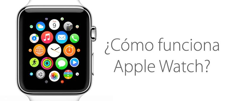 Así funciona Apple Watch