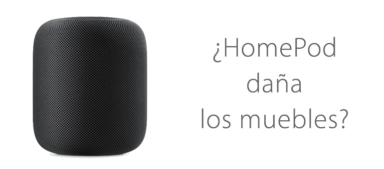 HomePod de Apple daña las superficies de madera