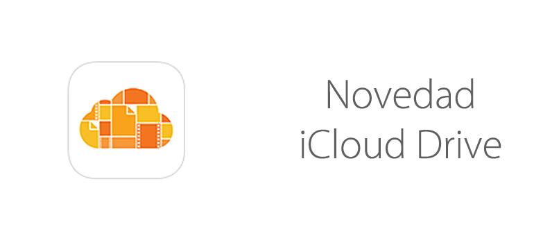 Acceder a la nube de Apple al alcance de tu mano con iCloud Drive.