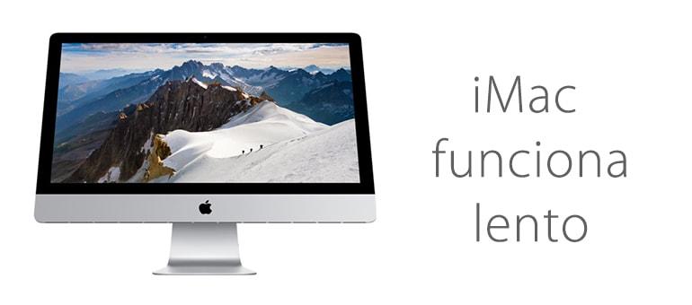 Reparar iMac si funciona muy lento