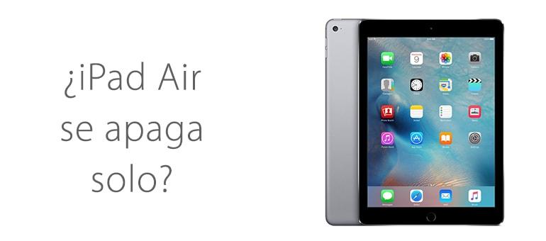 Solución para iPad Air si se apaga solo y no enciende