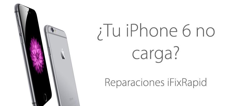 Reparar iPhone 6 si no carga