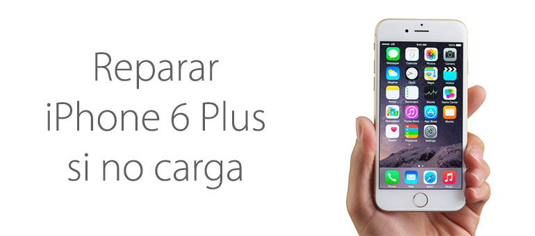 Arregla tu iPhone 6 Plus si no carga y vives en Mallorca