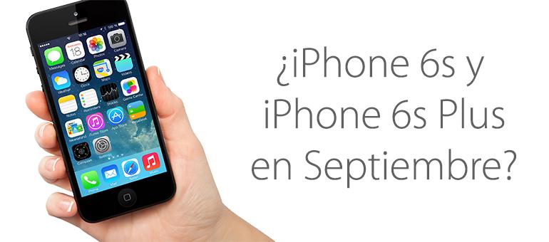 iPhone 6S y iPhone 6S Plus se presentarán en Septiembre