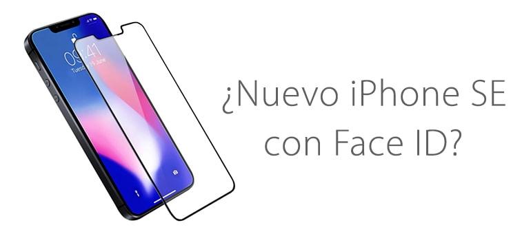 Nuevo iPhone SE con face ID ¿Lo nuevo de Apple?