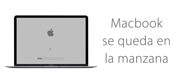¿Por qué Macbook no pasa de la manzana y se cuelga?