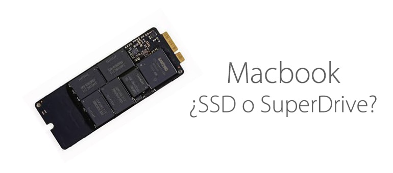 ¿Superdrive o SSD?