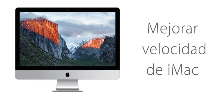 ¿Cómo mejorar la velocidad de un iMac?