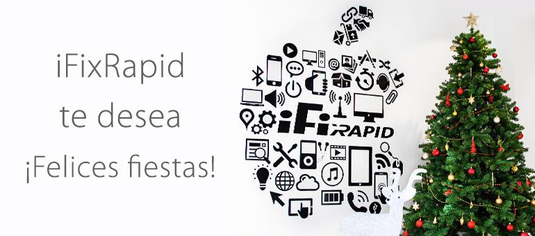 iFixRapid Servicio Técnico te desea unas Felices FIestas