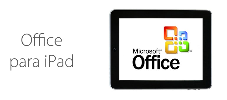 Ya está disponible Office para iPad