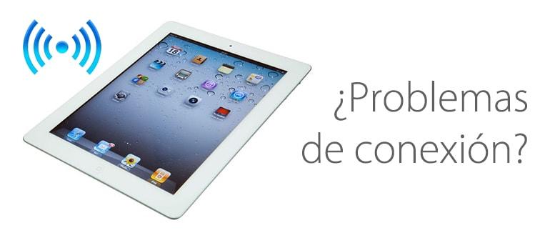 ¿Problemas con el Wifi y 3G de tu iPad?