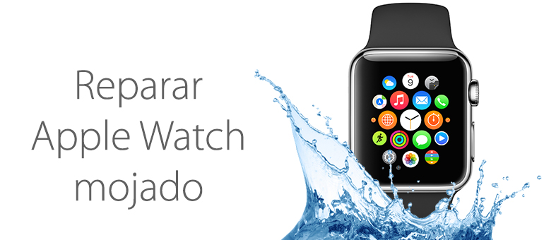 Repara tu Apple Watch mojado