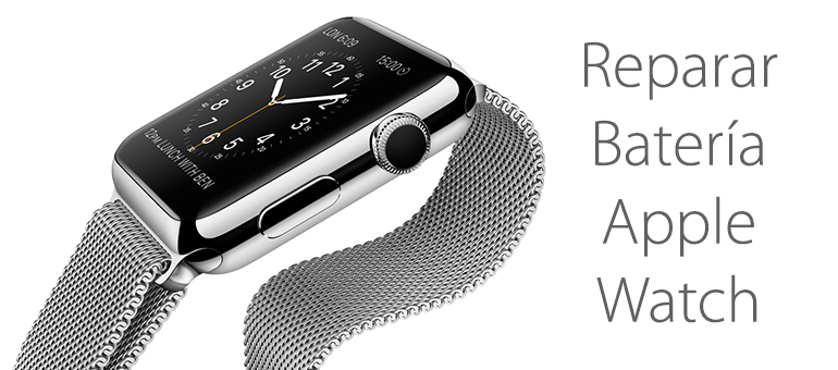 Reparar batería de Apple Watch si no carga