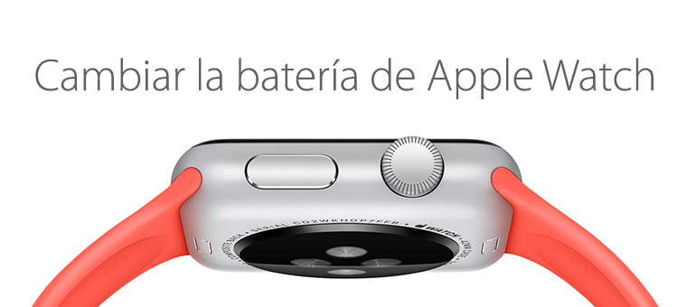 Cambiar la batería de Apple Watch