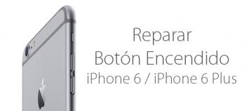 reparar boton encendido iphone 6