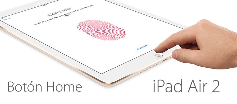 Si el botón central o home de tu iPad Air 2 no funciona, lo reparamos