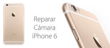 reparar camara iphone 6