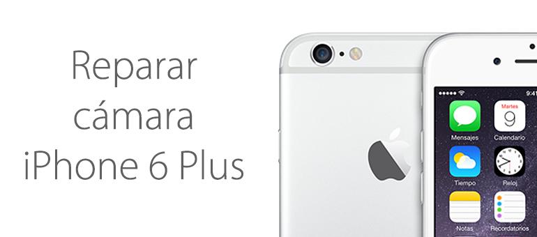 ¿La cámara de tu iPhone 6 Plus no funciona?