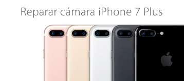 reparacion camara iphone 7 plus ifixrapid