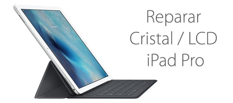 Reparar pantalla rota de iPad Pro en Madrid