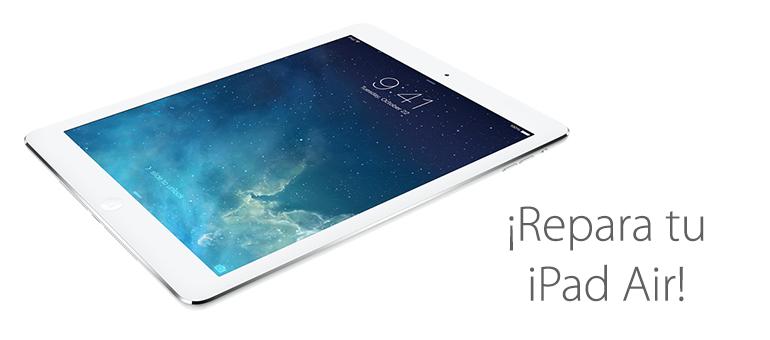 Realizamos todas las reparaciones para tu iPad Air
