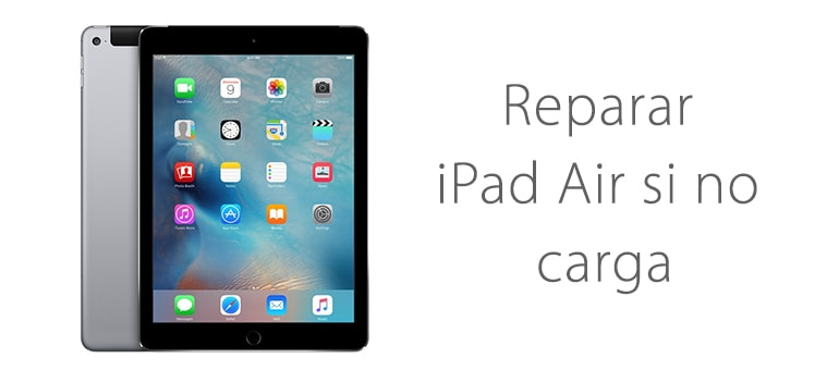 Reparar iPad Air no enciende ni carga