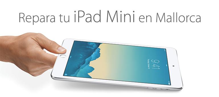 Reparar tu iPad Mini en Palma de Mallorca
