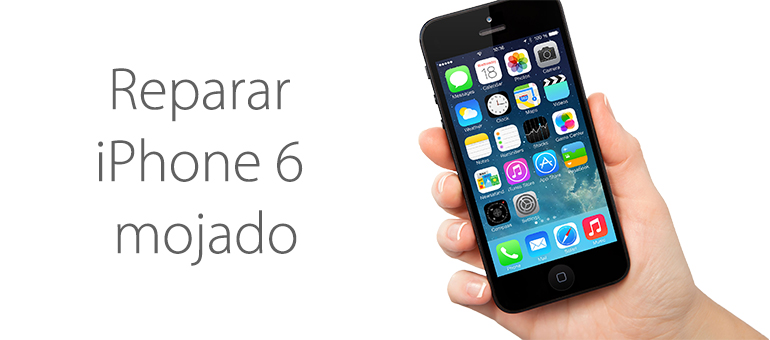 ¡Repara ya tu iPhone 6 mojado!