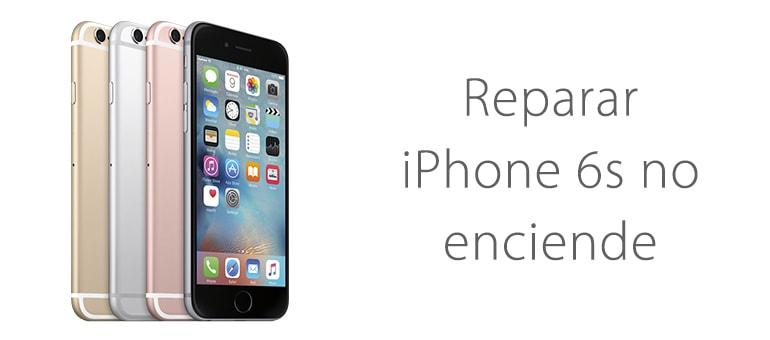 Reparar iPhone 6s no enciende o no carga