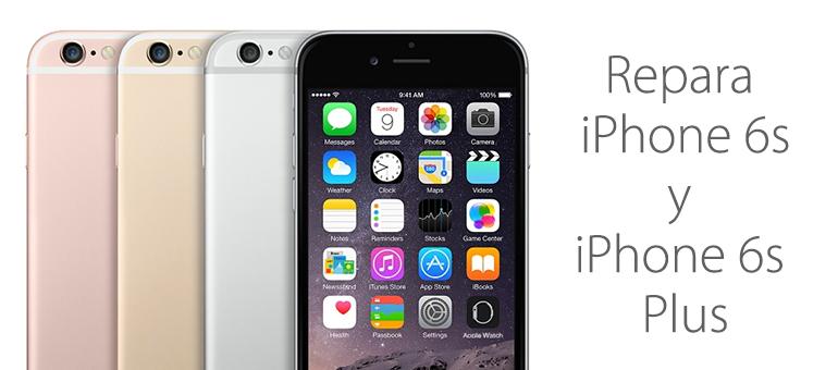 Reparar iPhone 6s y iPhone 6s Plus en Servicio Técnico iFixRapid