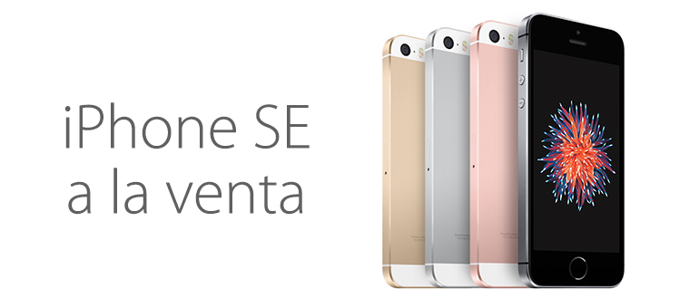 iPhone SE ya está disponible en nuestro país