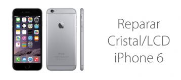 reparar lcd cristal iphone 6