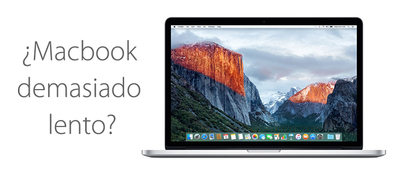 Mejorar un Macbook que funciona lento