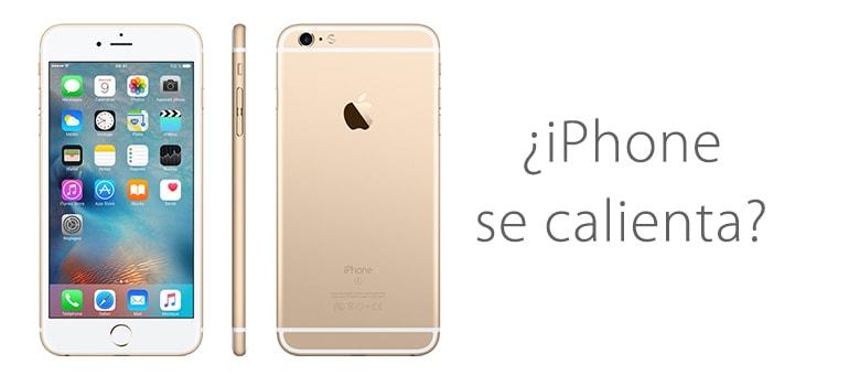 Arreglar iPhone 6 si se calienta y se apaga