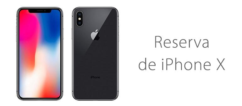 Reservar iPhone X a una semana del lanzamiento