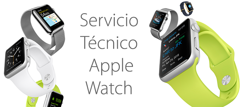 Servicio Técnico para reparar Apple Watch