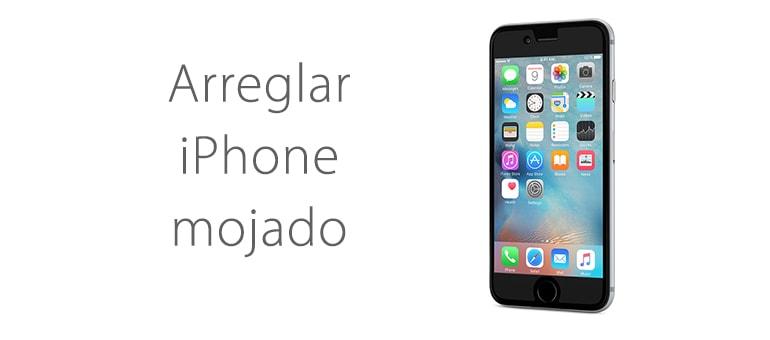 Arreglar un iPhone mojado