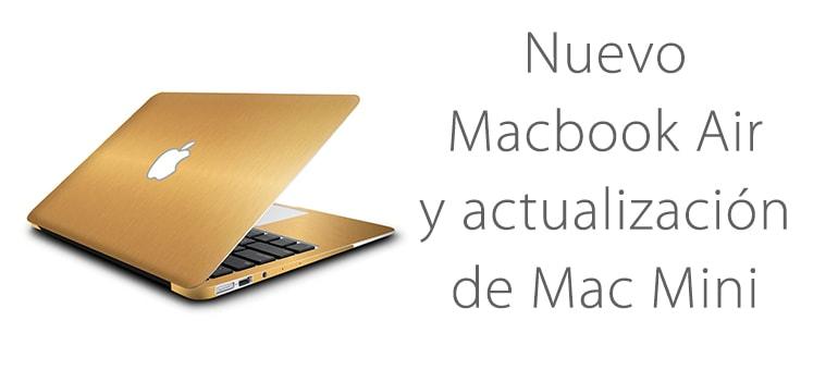 Apple lanzará un nuevo MacBook Air a bajo coste y una actualización de Mac Mini