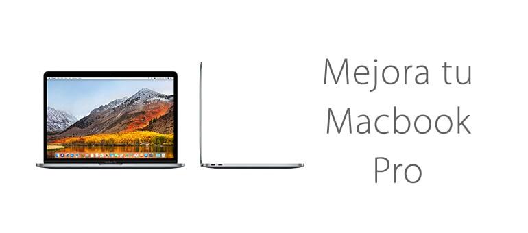 Mejora tu Macbook Pro