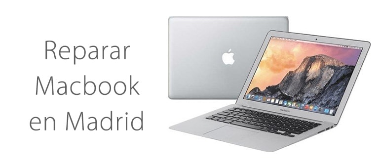 ¿Dónde reparar mi Macbook en Madrid?