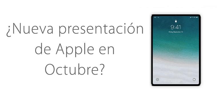 ¿Habrá nueva presentación de Apple en Octubre?